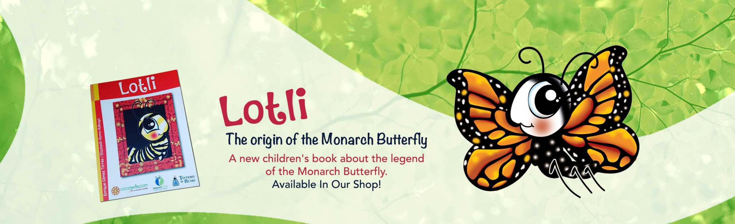 Lotli, The origin of the Monarch Butterfly-Children's book
